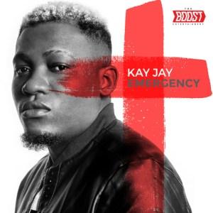 Kay Jay - Emergency (Prod. Blaq Jerzee)